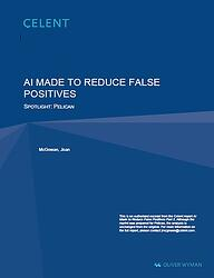 Celent Report - AI Made To Reduce False Positives - Front Page